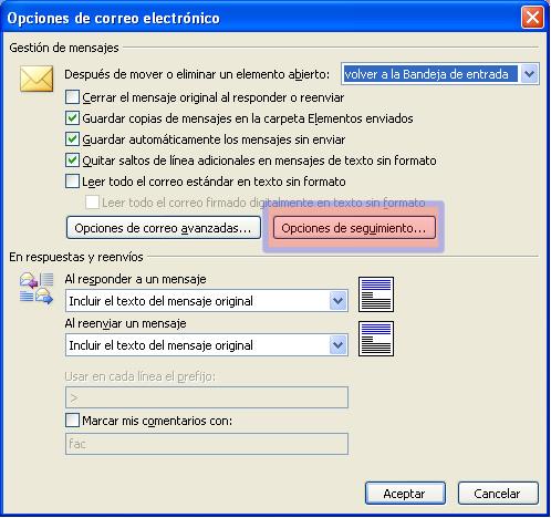 Servicio de Informática - Outlook 2003: Activar confirmación de ...